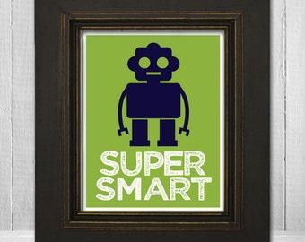Custom Boys Room Art 11x14 - Kids Robot Print - Super Smart - Choose Background Color