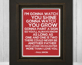 Song Lyrics Nursery Print 8x10 - Father & Daughter Nursery Print - Paul Simon Music Art Print - Choose Background Color