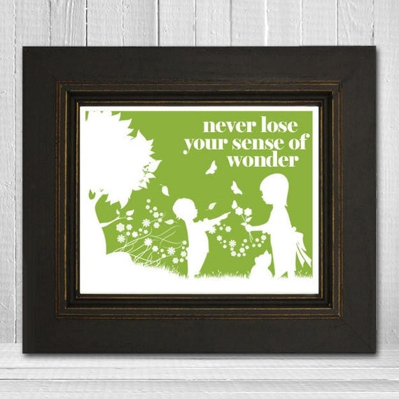 Inspirational Children's Wall Print 11x14 - Never Lose Your Sense of Wonder - Choose Your Color