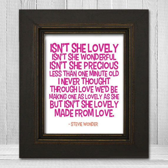 Isn't She Lovely Nursery Print 11x14 - Song Lyric Nursery Print - Stevie Wonder Music Art Print - White Background Choose Text Color