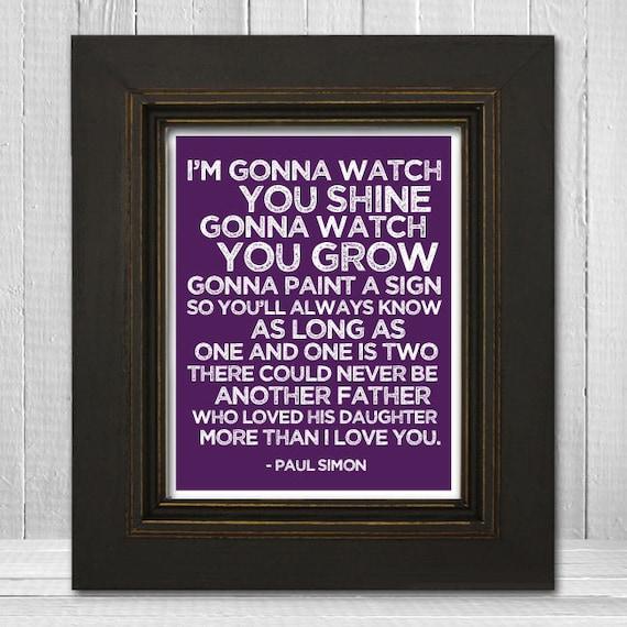 Song Lyrics Nursery Print 11x14 - Father & Daughter Nursery Print - Paul Simon Music Art Print - Choose Background Color