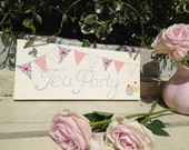 Handmade Personalised Wooden Shabby chic Tea Party Plaque, Sign