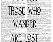 Not All Those Who Wander Dictionary Print - J.R.R. Tolkien Quote - Upcycled Dictionary Print, Vintage Art, Upcycled Art