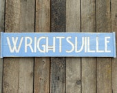 WRIGHTSVILLE Beach NC - Carved Sign - Coastal Wood Wall Art