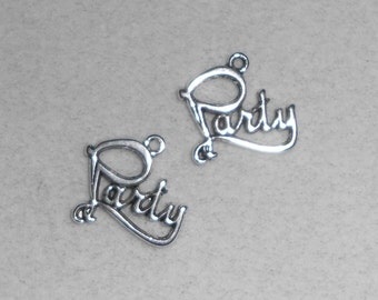"Silver ""Party"" saying Charms"