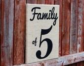 Burlap Sign: Family of 5, Painted Burlap Art, 11x14