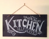 Kitchen Chalkboard Sign - Kitchen Wall Art - Typography Art- Chalkboard Art- Unique Housewarming Gift