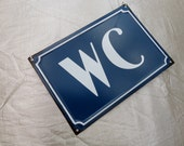 French Vintage Chic Blue WC Toilet Metal Sign Enamel sign from Paris.