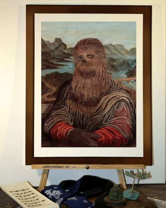 """Poster 11""""x16"""" - Star wars inspired. Parody of Mona Lisa's Leonardo with Chewbacca in a renaissance costume. Print of my original painting"""