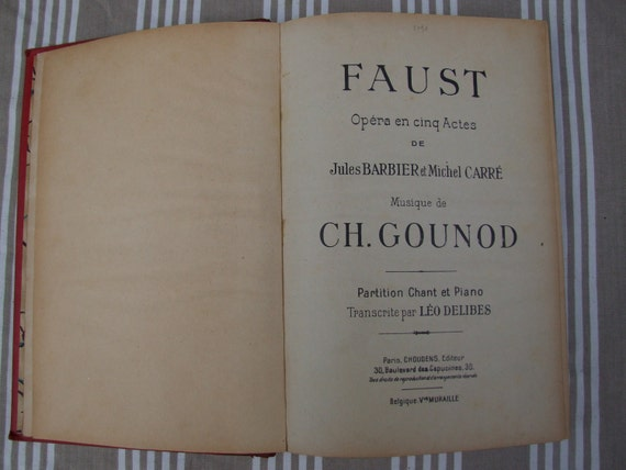 French antique music score book Opera FAUST Gounot printed in Paris France in 1928