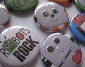 Robot Birthday Party Favors 1 inch pinback button or flatback button, pin badge Robot Theme Party