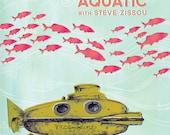 The Life Aquatic poster - 11 x 15