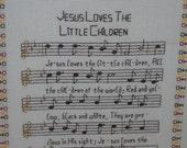 Cross Stitch Inspirational Song, (Jesus Loves the Little Children)