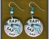 ZAP zap ZAP lazer EARRINGS