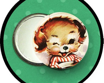 "winking DOG 2.25 inch pocket MIRROR, button or magnet 2 1/4"" size"