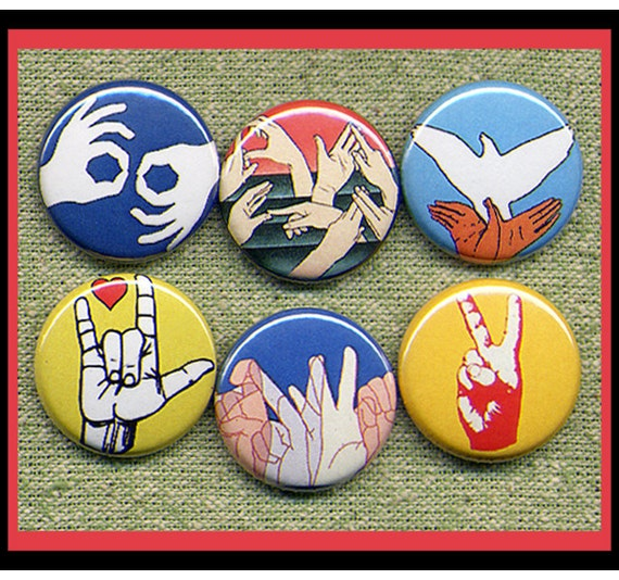 """6 ASL Sign Language 1"""" inch buttons, medallions or magnets"""
