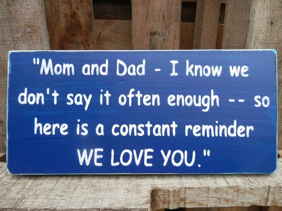Custom made to order I Love You Mom & Dad   wood sign  Original  design created by me--(stock photo made to order)