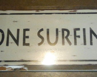 Recycled wood framed street sign-gone surfing