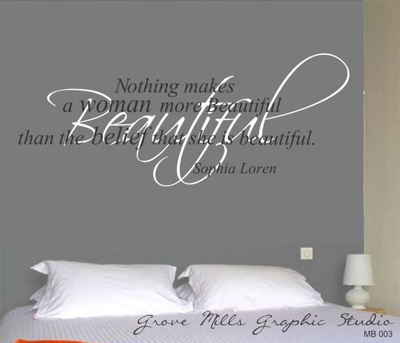 Inspirational wall quote - Nothing makes a woman more beautiful...Sophia Loren wall quote