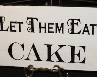 Let Them Eat CAKE Sign//Photo Prop/Damask Fleur/U Choose Colors/Great Shower Gift