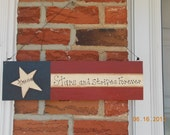 """Americana Wall /Hanging Plaque """" Stars and Stripes Forever"""""""