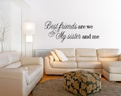 Best Friends My Sister Word Quote Decal Girls Decor Stickers Vinyl Removable Letters Quote Art  (A47)