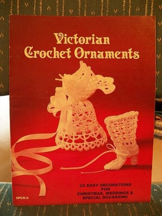 1984..VICTORIAN Crochet CHRISTMAS Ornaments..Leaflet ..Vintage..Beautiful projects...