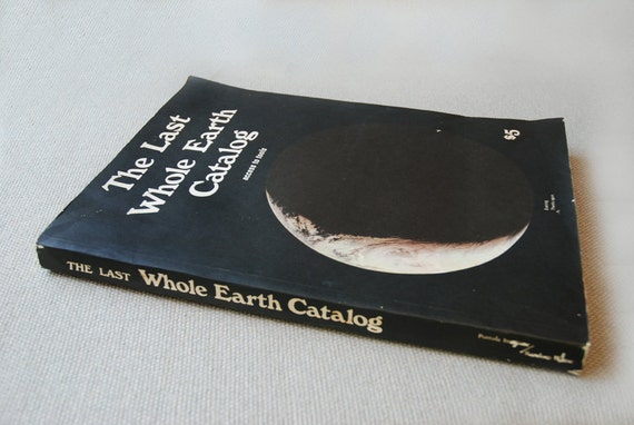 "Vintage 1971 ""The Last Whole Earth Catalog"""