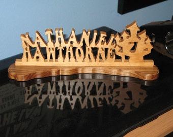 Nathanial Hawthorne Wood Desktop Sign