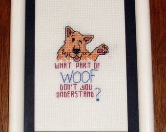 Woof counted cross stitch wall piece