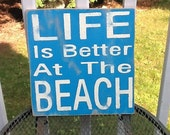 Life is Better at the Beach Sign Nautical and Beach Lake Ocean Decor