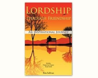 Lordship Through Friendship, Author-Rita Sullivan