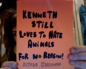 Kenneth STILL Loves To Hate Animals For No Reason by Alyssa Herlocher