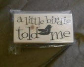 A Little Birdie Told Me Stamp