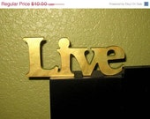 "Sale Save 25% Live - Metallic Painted Peridot and Gold Shimmer Wooden Sign that says ""Live"" - Home Decor - Lovefortheworld"