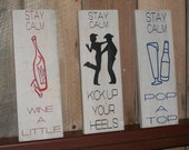 Stay Calm sign - various
