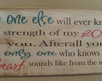 Nursery Sign, Nursery Decor, Nursery Wall Art, Custom Wooden Sign, Children Wall Art - No One Else Will Ever Know The Strength Of My Love