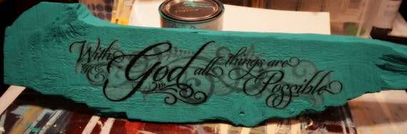 """Old Wood Sign 'With God all things are possible"""""""