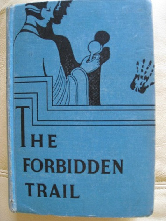 30s Antique Mystery Book - The Forbidden Trail - 1933 Vintage Blue Hardcover - Melody Lane - Fiction