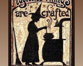Magickal Things Are Crafted In This Kitchen 11x14 Canvas Giclée Print Home Decor Pagan Witch Mythology Goddess Art