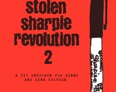 Stolen Sharpie Revolution 2 a DIY guide for zines and zine culture