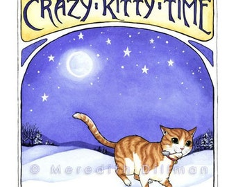 Cat art print, Crazy Kitty Time, 8x10, ginger cat, midnight crazies, cat lover, humor, Craftsman style
