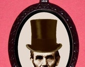 Abraham Lincoln Necklace President Lincoln in Top Hat Altered Art Iconic Pendant Necklace Emancipator