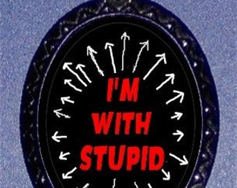 I'm With Stupid Necklace Retro Humor Telling the Truth to all Resolution Pendant ballchain