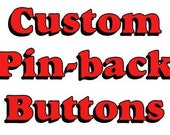 RESERVED for Miranda Custom 2.25 inch Pin Back Buttons