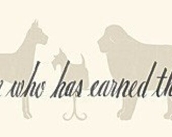 blessed is the person who has earned the love of an old dog, a silhouette quotation print by Donna Atkins