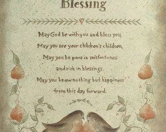 Irish Blessing Proverb prints by Donna Atkns - Choose from Marriage, Christening, Inspirational and more