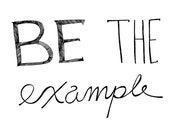 Be the Example 8x10 Typography Inspirational Quote Print