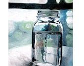 RESERVED for Nate - print - Sylvias Ball Jar -  8 1/2 x 11 print of original painting