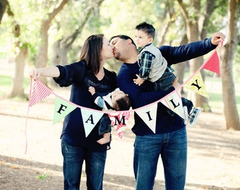 Family, Bunting Flag Photo Prop Decoration. Banner Holiday Decor. Very Chic. Custom Available.